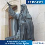 A medida de tu corazón. Sor María de Jesús de Ágreda