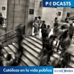 Católicos en la vida pública
