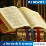 La liturgia de la semana