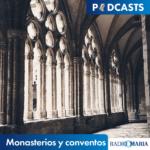 Monasterios y conventos