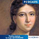 Pauline Jaricot, la mujer del DOMUND